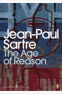 'The Age of Reason' by Jean-Paul Sartre  - The Roads to Freedom (French: Les chemins de la liberté) is a series of novels .