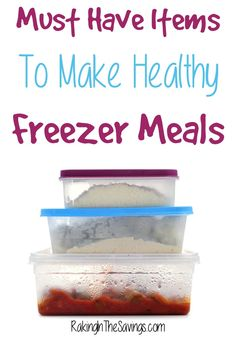 Here are what we believe are Must Have Items To Make Healthy Freezer Meals. Not only are these a time saver, necessary for quality control and convenient, they are also budget friendly!