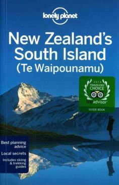 Lonely Planet New Zealand's South Island 9781742207896