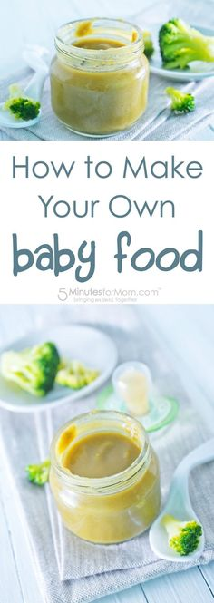 How to make your own baby food and two recipes to get you started