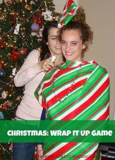 wrap it up game - I would do this after gift opening with the wrapping scraps...then after rip the paper off the people and have a wrapping paper ball fight o.O maybe