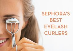 best eyelash curlers - Sephora picks