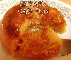 Caramel Cake Flan - Yep, it's exactly that! A cake and a flan all in one. A truly magical dessert! Delicious served with Ice cream or Maple Syrup. Lovefoodies