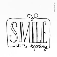 Smile it's spring! #lettering #paperfuel