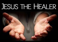 JESUS THE HEALER.