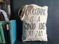 'Good Idea At 2am' Tote Bag