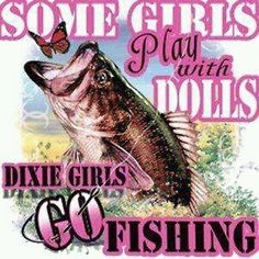 We do go fishing!