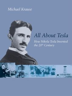 Nikola Tesla invented the 20th Century https://www.facebook.com/pages/Nikola-Tesla-Society/1436046126645507
