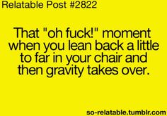 Damn gravity.... gets me every time!