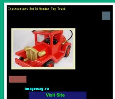 Instructions Build Wooden Toy Truck 162238 - The Best Image Search
