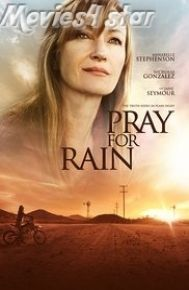Pray for Rain 2017 Movie Download HD Free Online from movies4star direct links. Enjoy 2016 best Hollywood,English films at just single click.