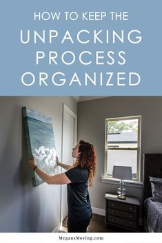 How to Keep the Unpacking Process Organized - Megan's Moving Moving House Tips, Moving Home, Moving Day, Moving Tips, Moving Hacks, Unpacking After Moving, Unpacking Tips, Organizing For A Move, Organizing Life