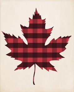 Items similar to Canadian Maple Leaf Print - Lumberjack Flannel - Canada Buffalo Plaid Poster - Canadiana - Made in Canada Canadian Sellers Hipster Rustic on Etsy Buffalo Plaid, Canadian Quilts, Canadian Things, Canadian Maple Leaf, Canada Day, Leaf Prints, Christmas Crafts, Creations, Poster