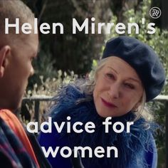 Helen Mirren's Advice for Women