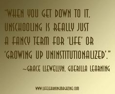 Quote about unschooling