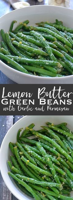 Lemon Butter Green Beans with Garlic and Parmesan | Posted By: DebbieNet.com