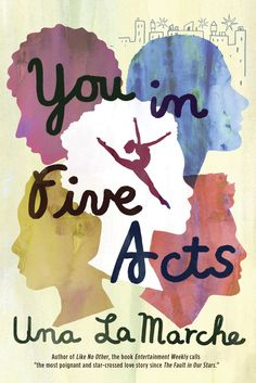 A cover reveal for Una LaMarche's new YA novel.http://goodbooksandgoodwine.com/2016/02/cover-reveal-you-in-five-acts-by-una-lamarche.html