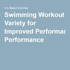 Swimming Workout Variety for Improved Performance
