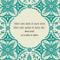 """""""Todavía somos dueños de nuestro destino. Todavía somos capitanes de nuestra alma."""" #frases #citas"""