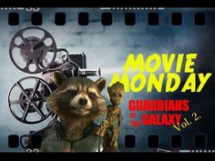 Movie Monday - Guardians of the Galaxy Vol. 2 Review