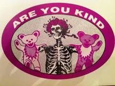 Image result for grateful dead bumper sticker if we had to explain you wouldn't understand