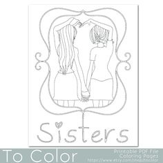 This coloring page features two girls holding hands to make a heart shape with the word 'sisters' underneath