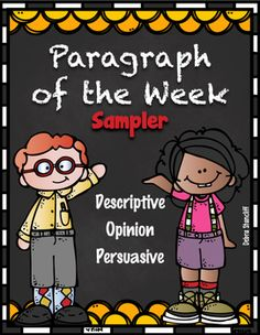 Paragraph of the Week Freebie!! Just updated to include 3 weeks...  Opinion, Persuasion, and Description.