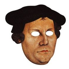 Halloween? No... Here's a mask for your Reformation Day. ;)