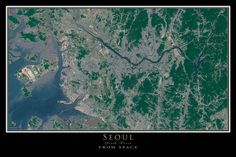 Seoul South Korea From Space Satellite Poster Map                                                                                                                                                     More