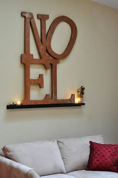 Pottery Barn inspired Noel..with Paper Mache letters from Hobby Lobby or JoAnn
