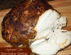 Applewood Cider Slow Cooker Chicken Recipe on Yummly