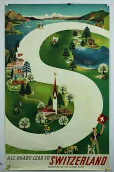 All Roads Switzerland Original Vintage Travel Poster