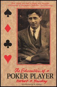 The Education Of A Poker Player - Herbert O. Yardley