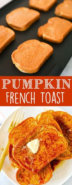 This Pumpkin French Toast Recipe is one of our family favorites! Fluffy pumpkin french toast with a hint of cinnamon and pumpkin pie spice, served with butter and warm maple syrup.