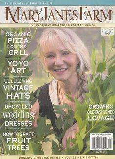 Mary Janes Farm ~ this magazine would be one of the guides for my life,  if only my HOA would let it...