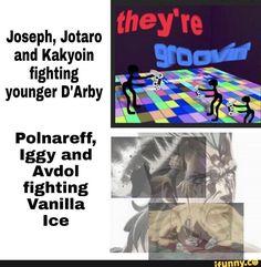 See more 'JoJo's Bizarre Adventure' images on Know Your Meme! Funny Memes, Jokes, Jojo Memes, Jojo Bizzare Adventure, Know Your Meme, Guy Names, Jojo Bizarre, Popular Memes, Fun Facts