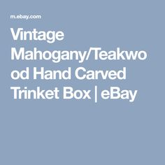 Vintage Mahogany/Teakwood - Hand Carved Trinket Box - Made in India Trinket Boxes, Teak, Hand Carved, Art Decor, Carving, India, How To Make, Vintage, Goa India