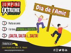 Celebrem 30 de juliol, dia internacional de l'amistat!  #JumpingExtremeMataró      🚩 08302 Mataró   ☎ 655 552 361