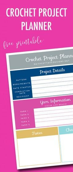 Use this crochet project printable to keep track of yarns used, changes made, and what you'd do differently next time. Free printable from Daisy Cottage Designs.