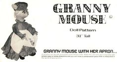 """Granny Mouse With Her Apron 31"""" Doll Pattern 1980"""