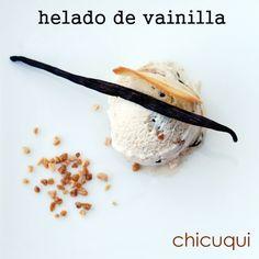 Helado de vainilla SIN HUEVO, espectacular!!! La receta en chicuqui.com