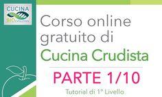 (Parte 1/10) Corso di Cucina Crudista (Raw Food) 1° Livello - Introduzione al Crudismo - Tutorial