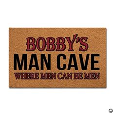 MsMr Doormat Funny Doormat Bobby's Man Cave Where Men Can Be Men Creative Designed Door Mat Entrance Floor Mat for Indoor Outdoor Non-woven 23.6'x15.7' *** Want to know more, click on the image. (This is an affiliate link) #entrancemats Entrance Mats, Funny Doormats, Floor Mats, Man Cave, Indoor Outdoor, Flooring, Canning, Link, Creative