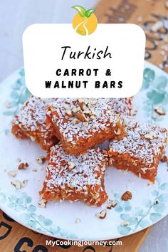 This Carrot and Walnut Bar is the most famous local delicacy which is made from grated carrots and walnuts and dusted with fine coconut. Cezerye is a very popular Turkish dessert from the city of Mersin, which is a large and busy port city that lies midway on the eastern Mediterranean coast of Turkey.