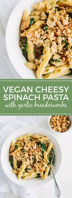 Creamy Vegan Spinach Pasta with Cheesy Garlic Breadcrumbs