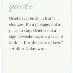 Grief...it is the price of love.