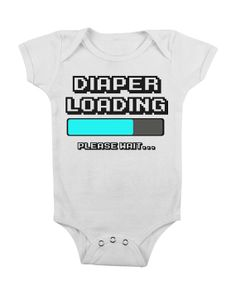 Diaper Loading ... Please Wait Onesie - Funny Baby Onesies - I'd Flex but I Like This Onesie Onsie Onsy Baby Shirt Baby Shower Gift BL0008