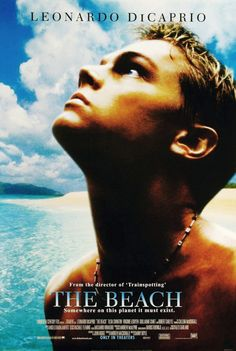 The Beach, one of the best travel movies of all time. For more awesome travel movie suggestions click the pin.