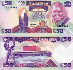 Country: Zambia Denomination: 50 Kwacha Price: $1.00 Pick #: 28 Year: 1986 Grade: UNC