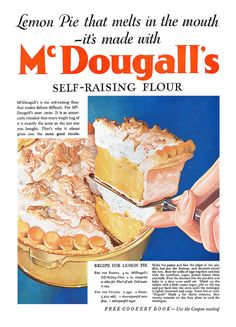 A lovely 1934 McDougall's Flour ad featuring a recipe for Lemon (Meringue) Pie.
